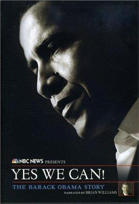 NBC News Presents - Yes We Can! - The Barack Obama Story