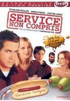 Service non compris (2005) (Versione Lunga)