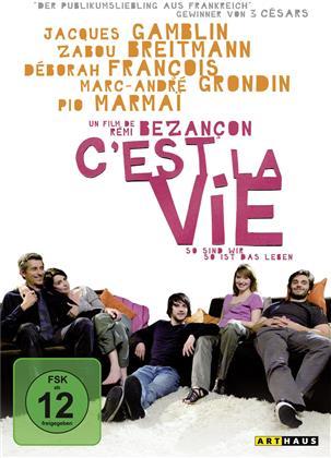 C'est la vie - So sind wir, so ist das Leben (2008)