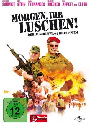 Morgen, ihr Luschen! - Der Ausbilder-Schmidt-Film