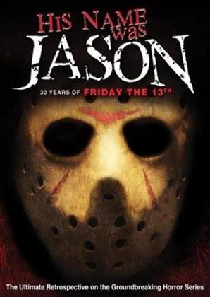 His Name was Jason - 30 Years of Friday the 13th (2009)