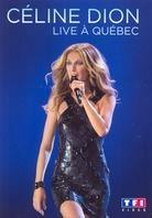 Céline Dion - Live à Québec