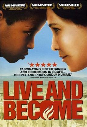Live and become (2004)