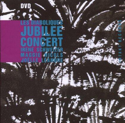 Schweizer Irene & Les Diaboliques - Jubilee Concert