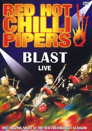 Red Hot Chilli Pipers - Blast - Live (Inofficial)
