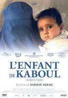 L'enfant de Kaboul - Kabuli Kid