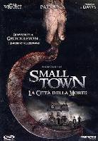 Small Town - La città della morte - Small Town Folk (2007)