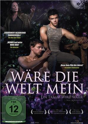 Wäre die Welt mein - Were the World Mine (2008)
