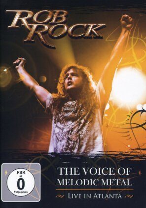 Rock Rob - The Voice of Melodic Metal - Live in Atlanta (DVD + CD)