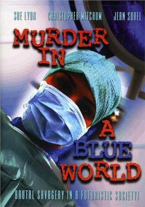 Murder in a blue world (Remastered)