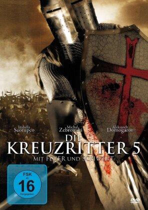 Die Kreuzritter 5 - Mit Feuer und Schwert (1999)