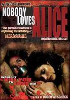 Nobody loves Alice (Director's Cut, Unrated)