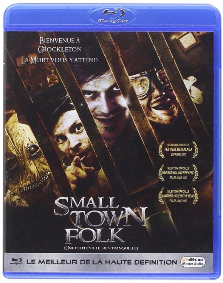 Small Town Folk (2007)