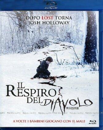 Il respiro del Diavolo - Whisper (2007)