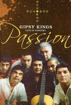 Gipsy Kings - Passion