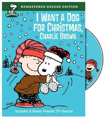 I want a Dog for Christmas, Charlie Brown (Deluxe Edition, Versione Rimasterizzata)