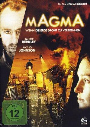 Magma - Wenn die Erde droht zu verbrennen (2006)