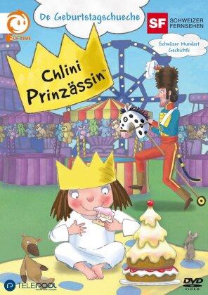 Chlini Prinzässin - Vol. 6 - De Geburtstagschueche