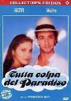 Tutta colpa del paradiso (Collector's Edition)