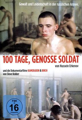 100 Tage, Genosse Soldat / Kameraden