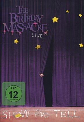 Birthday Massacre - Show and tell