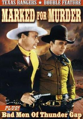 Marked for Murder / Bad Men of Thunder Gap