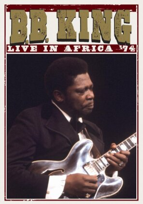 B.B. King - Live in Africa 1974