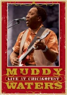 Waters Muddy - Live at Chicagofest