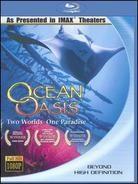 Ocean Oasis (Imax)