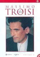 Massimo Troisi in TV - Volume 2