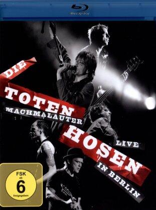 Die Toten Hosen - Machmalauter - Die Toten Hosen Live in Berlin