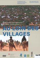 Au loin des villages - Far from the village (trigon-film)