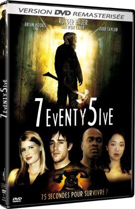 7eventy 5ive (2007) (Remastered)