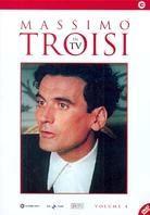 Massimo Troisi in TV - Volume 4