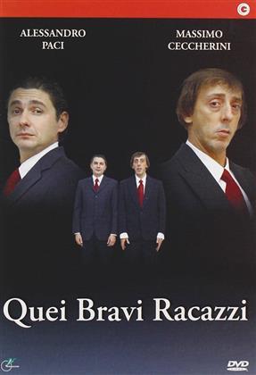 Quei Bravi Racazzi - Alessandro Paci / Massimo Ceccherini