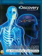 Il corpo umano - La macchina incredibile - Discovery Channel