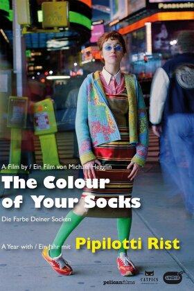 The Colour of your Socks - Die Farbe deiner Socken - Ein Jahr mit Pipilotti Rist