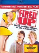 Fired Up! - (Versione integrale non censurata) (2009)