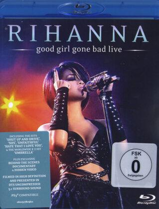 Rihanna - Good girl gone bad - Live