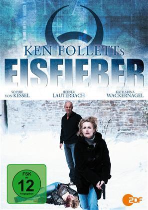 Eisfieber - Ken Folletts Eisfieber