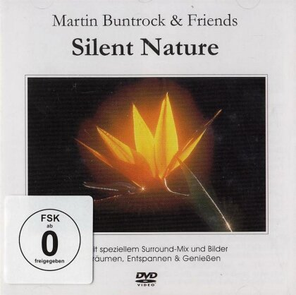Martin Buntrock & Friends - Silent Nature