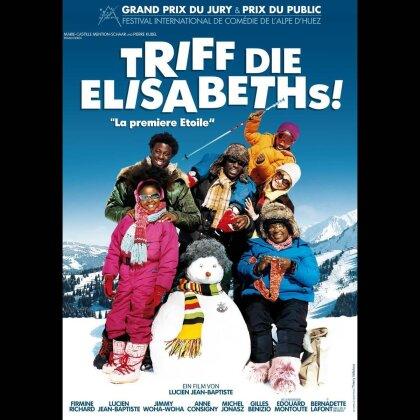 Triff die Elisabeths! - La première étoile (2009)