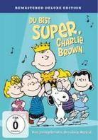 Die Peanuts - Du bist super, Charlie Brown (Deluxe Edition, Remastered)