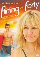 Flirting with Forty - L'amore quando meno te lo aspetti