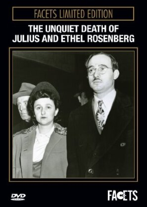 The Unquiet Death of Julius and Ethel Rosenberg (Limited Edition)
