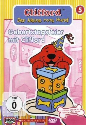 Clifford, der kleine rote Hund - Vol. 5 - Gerburtstagsfeier mit Clifford