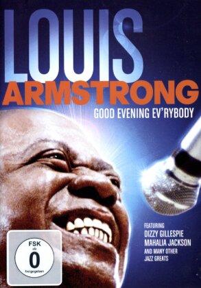 Louis Armstrong - Good Evening Ev'rybody