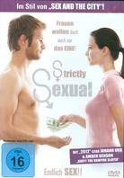 Strictly Sexual - Endlich Sex! (2008)