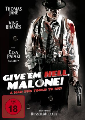 Give 'Em Hell, Malone! (2009)