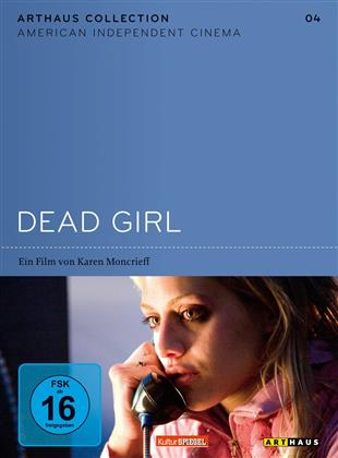 Dead Girl - (American Independent Cinema 4) (2006)